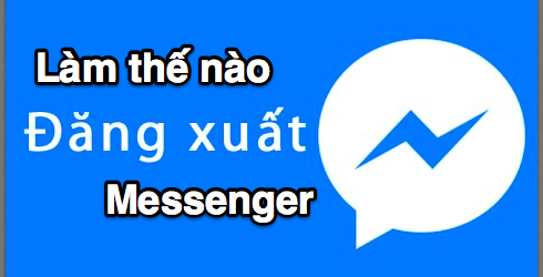 đăng xuất messenge facebook